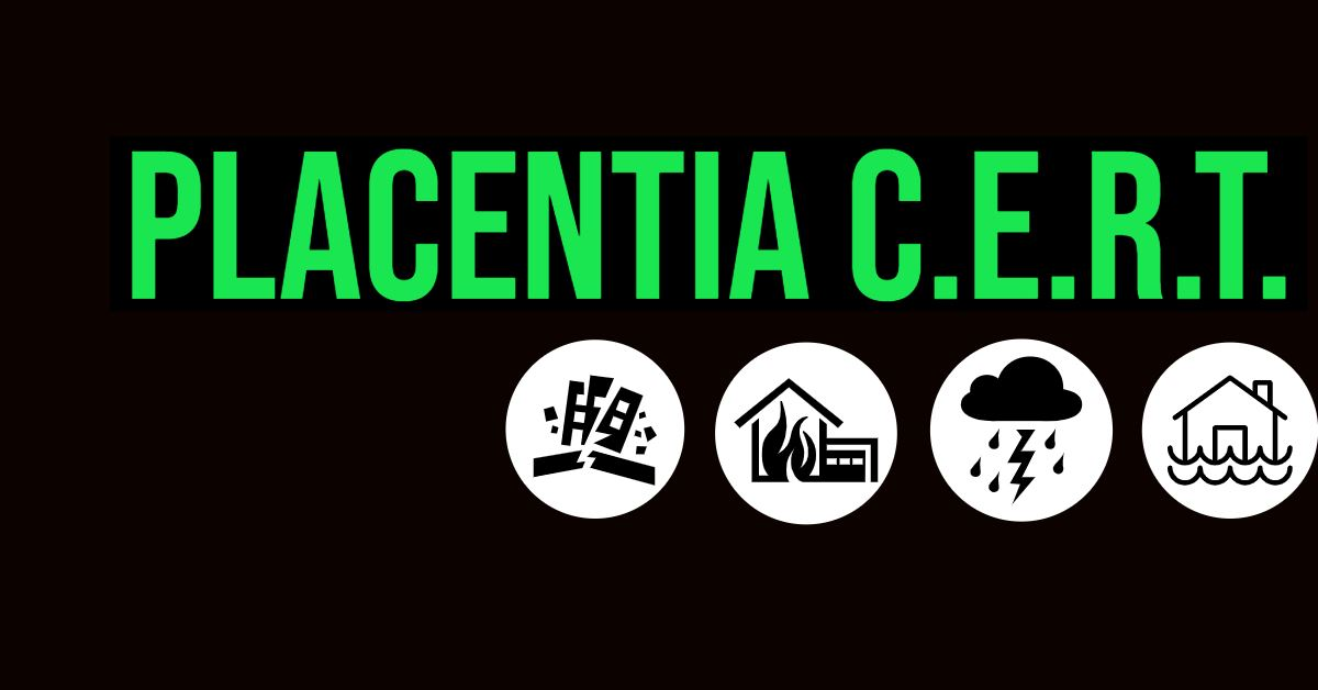Logo that says Placentia CERT with smaller pictures that show earthquake, fire, flood, and wind haza